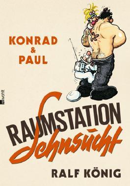 Konrad-und-Paul--Raumstation-Sehnsucht