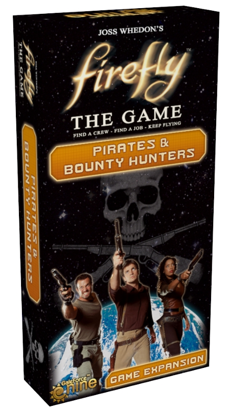 Firefly_Pirates and Bounty Hunters